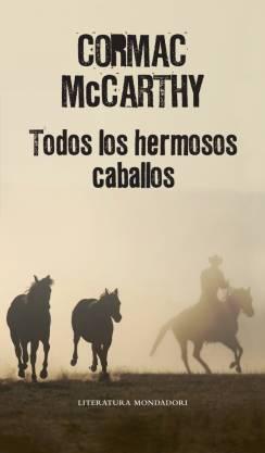 McCARTHY_Todos_hermosos_caballos