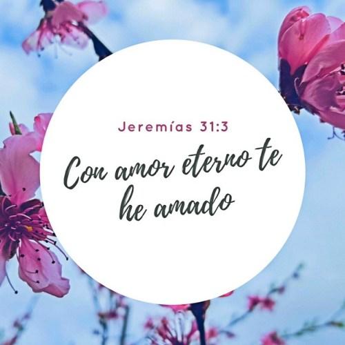Con amor eterno te he amado jeremias 31-3 versiculo