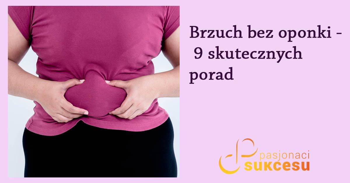 brzuch bez oponki - 9 skutecznych porad