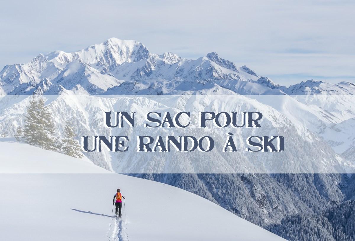 Un sac pour... Une sortie ski de rando tranquille à la journée