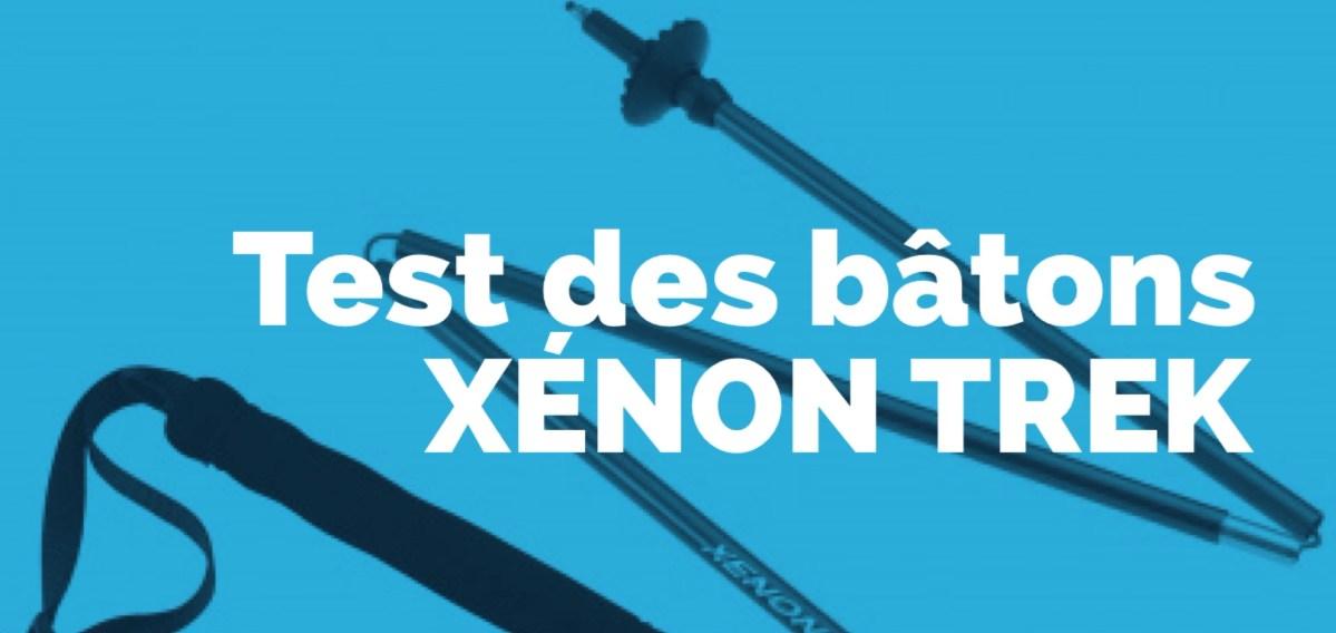Test les bâtons Xenon trek de CAMP