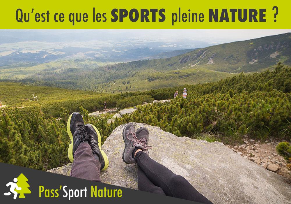 Qu'est ce que les sports pleine nature ?