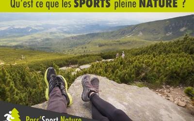 Qu'est ce que les sports de pleine nature ?