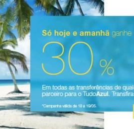 Só hoje e amanhã! Ganhe 30% a mais de pontos no TudoAzul na transferência de parceiros