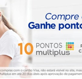 Promoção VISA: Ganhe 10 pontos Multiplus por real gasto na loja online do Ponto Frio