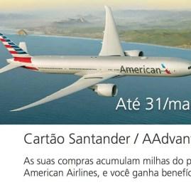 Cartões de crédito da American Airlines emitidos pelo Santander darão até 60.000 milhas bônus durante os primeiros meses