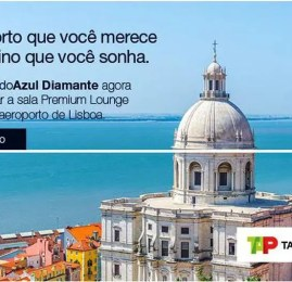Clientes Diamante TudoAzul agora podem usar a sala Premium Lounge da TAP em Lisboa
