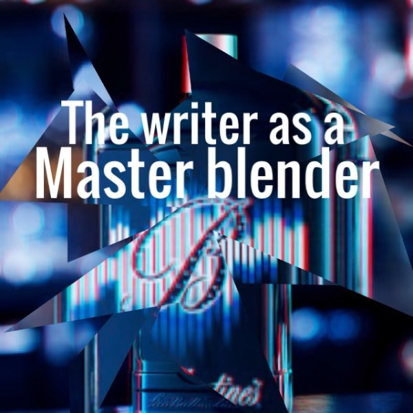 The writer as a master blender
