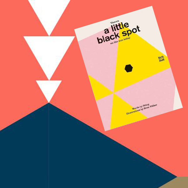 There is a little black spot on the sun today. Words by Sting and Illustrations by Sven Völker