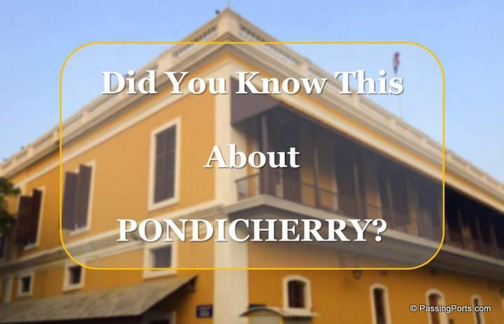 South India: Did you know this about Pondicherry?