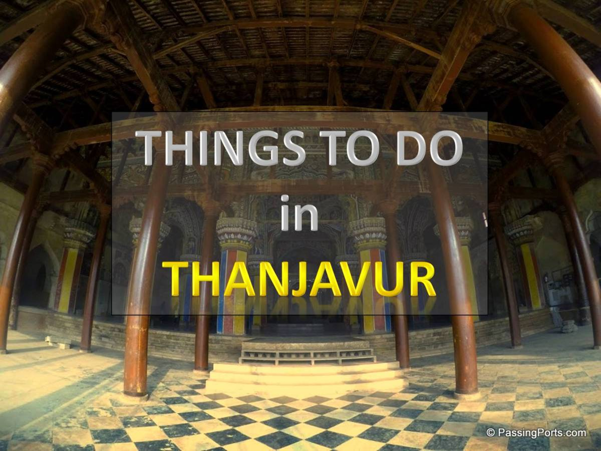 Thanjavur - places to visit and things to do