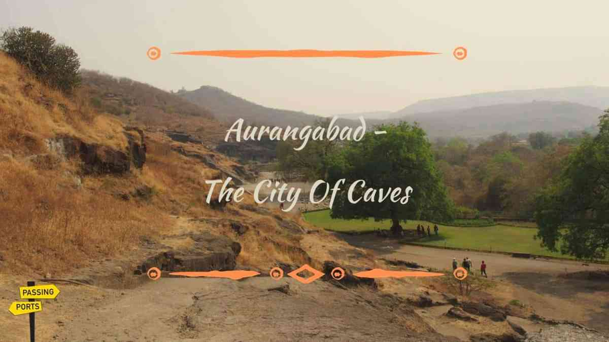 Three Days In Aurangabad - The City Of Caves