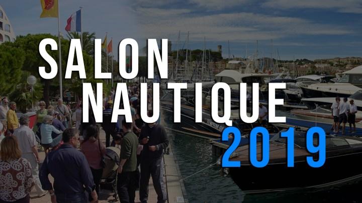 Salons nautiques 2019 : l'agenda complet