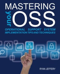 Mastering your OSS, the book