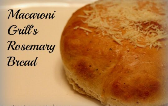 Macaroni Grill Bread
