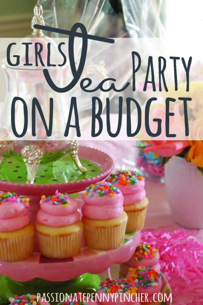 Girls Tea Party On A Budget Passionate Penny Pincher