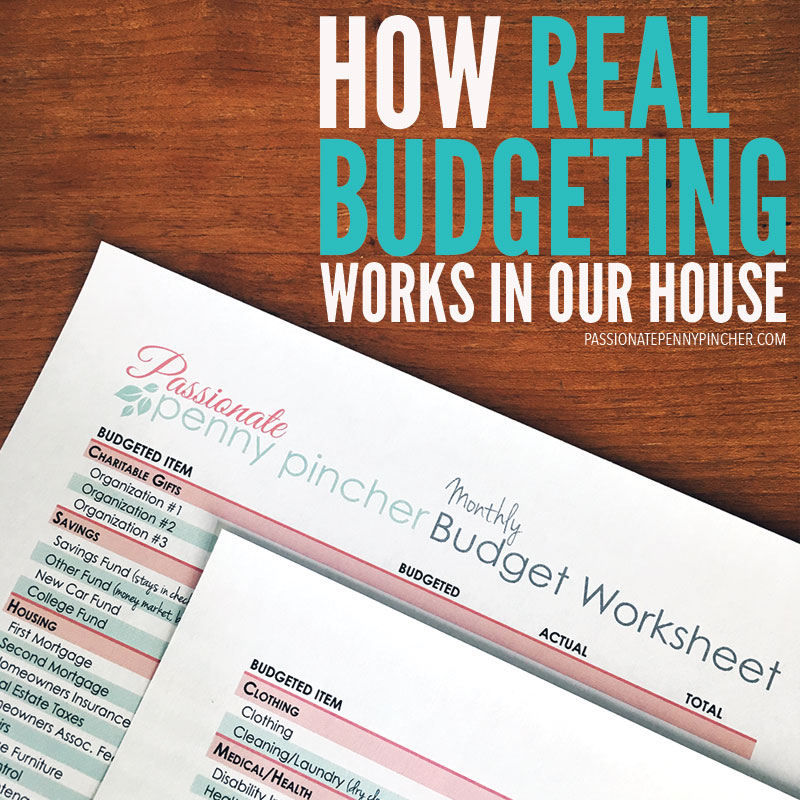 How Real Budgeting Works In Our House