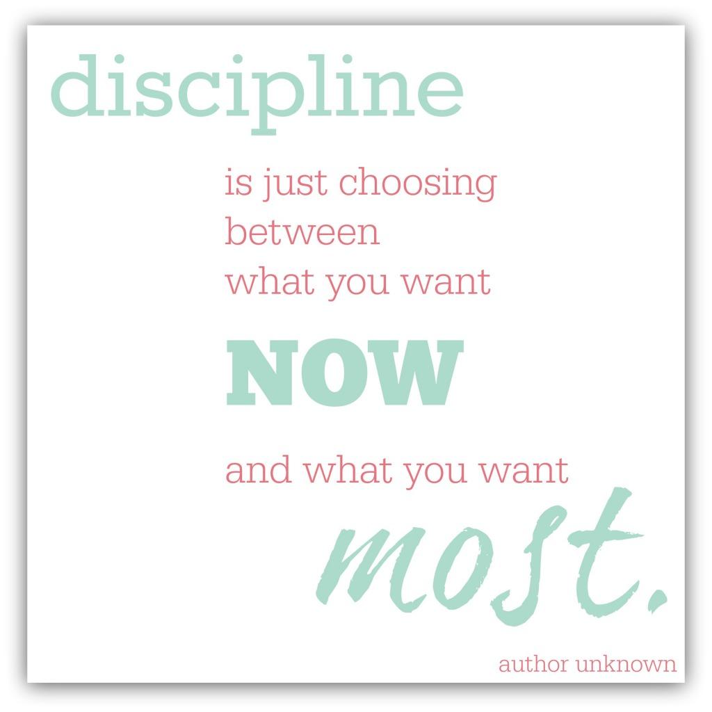 disciplineischoosingbetweenwhatyouwant