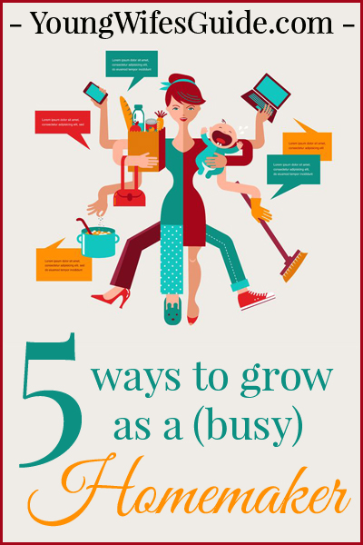 5-Ways-to-Grow-as-a-Busy-Homemaker