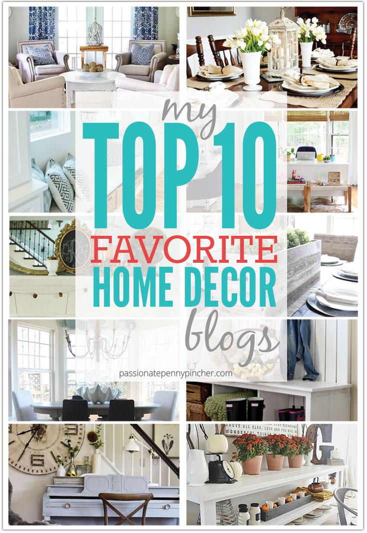 my TOP 10 favorite Home Decor blogs