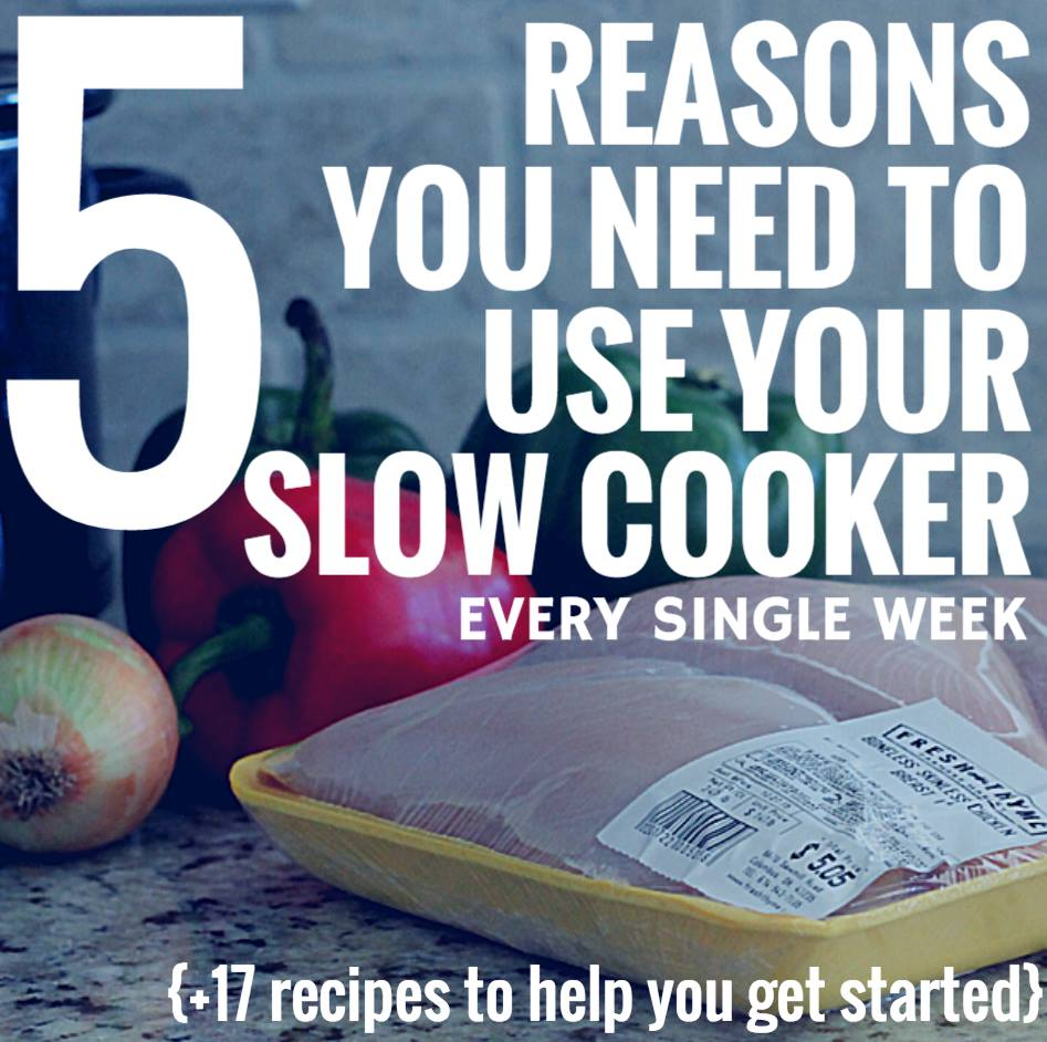 5 reasons to use your slow cooker