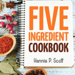 quick-easy-5-ingredient-recipes-cookbook