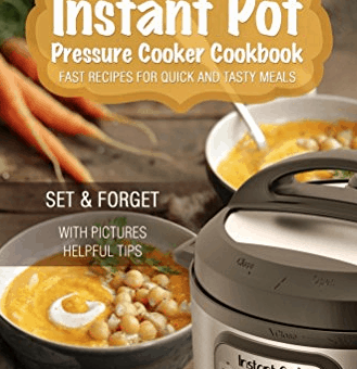 set-forget-instant-pot-pressure-cooker-cookbook
