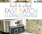 Back to School Fast Batch Cooking Challenge