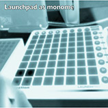 Launchpad as Monome