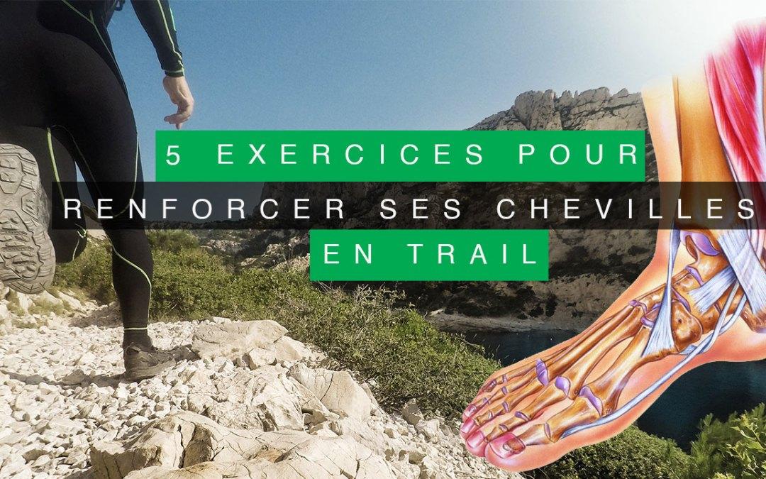5 EXERCICES POUR RENFORCER SES CHEVILLES EN TRAIL RUNNING