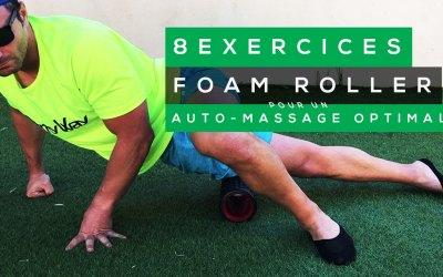 8 EXERCICES DE FOAM ROLLER POUR UN AUTO-MASSAGE OPTIMAL