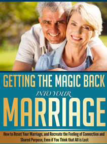 Getting the Magic Back into Your Marriage