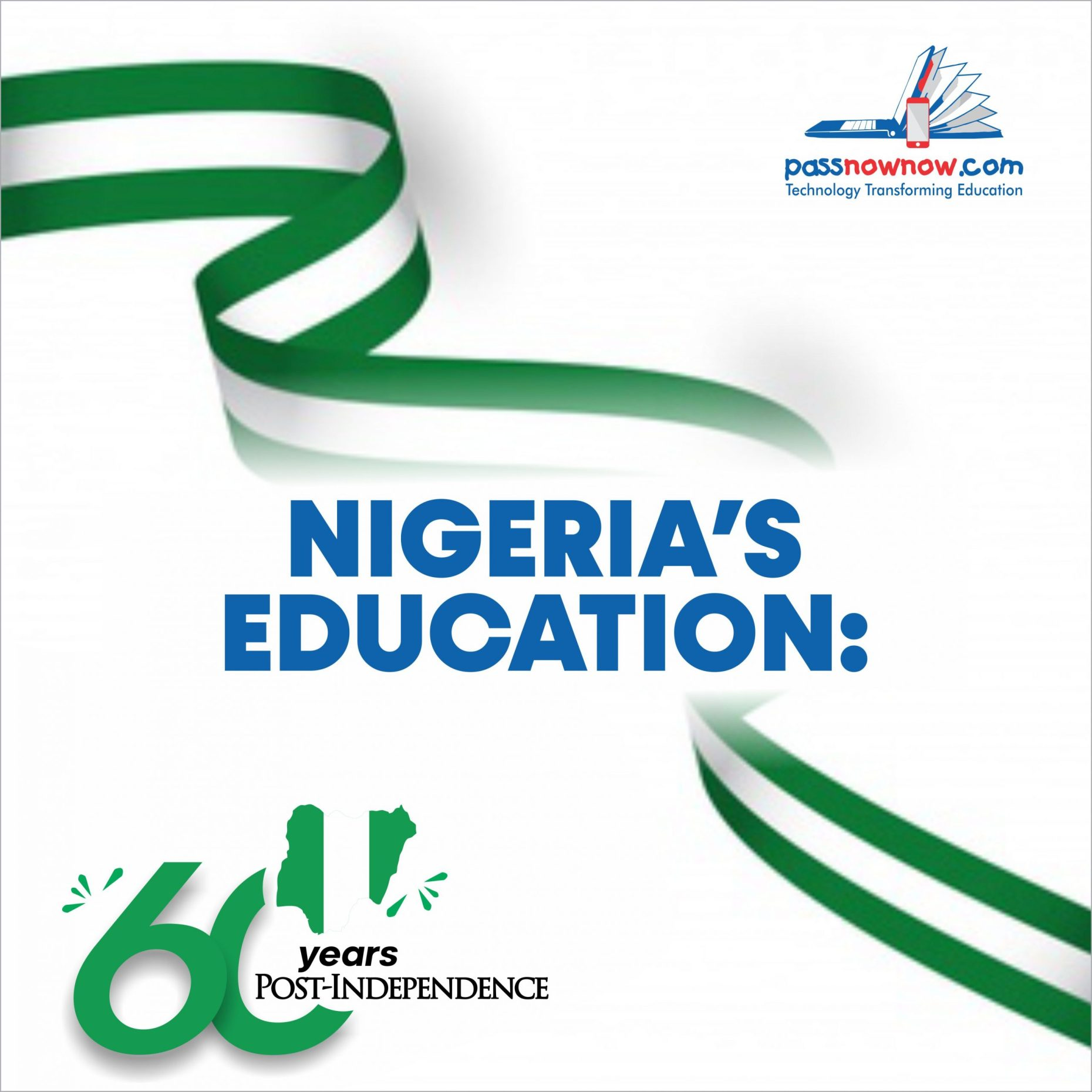 Nigeria's Education: 60 years Post Independece