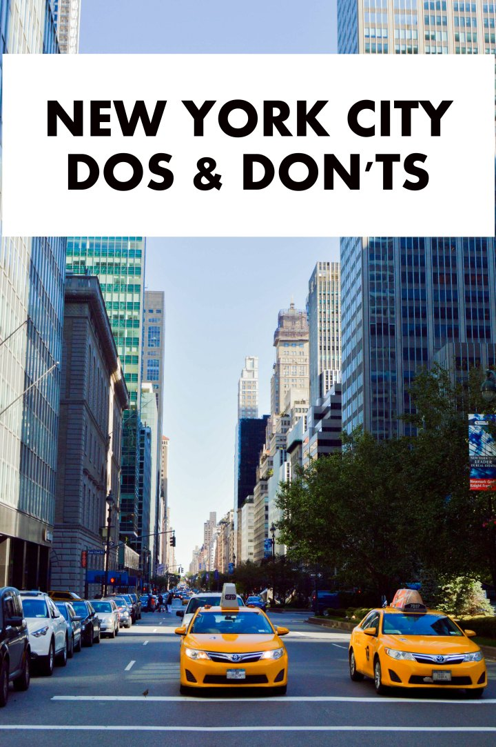 New York City: Dos & Don'ts