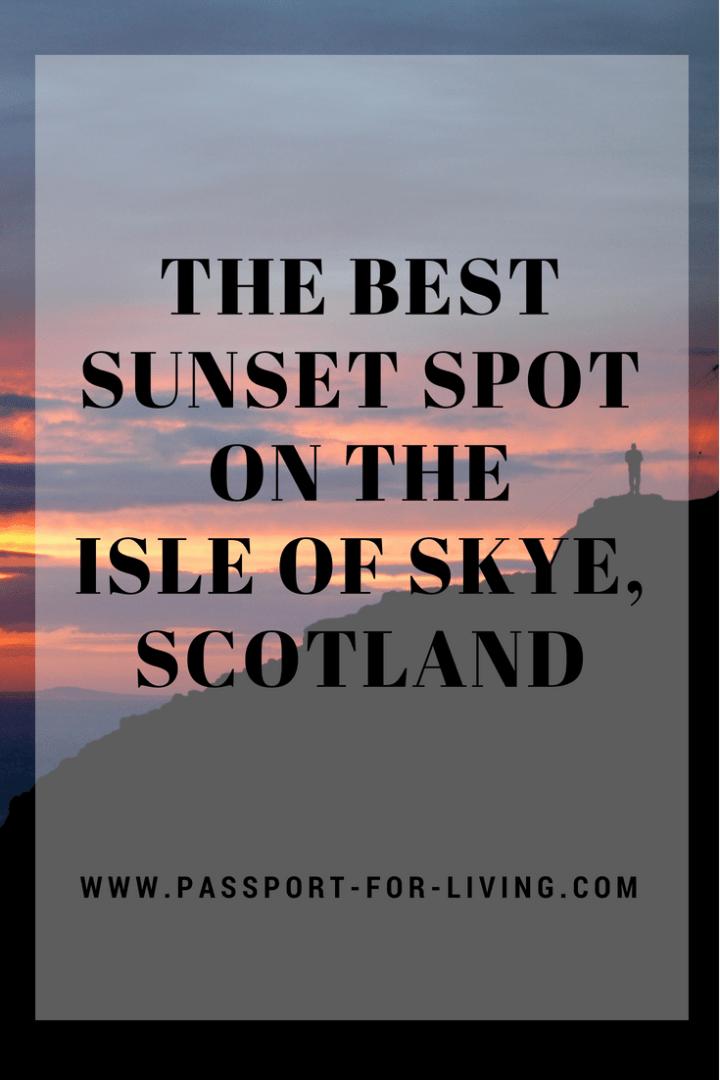 The Best Sunset Spot on the Isle of Skye, Scotland #sunset #skye #scotland #highlands #travel #wanderlust #hiking #landscape #isleofskye