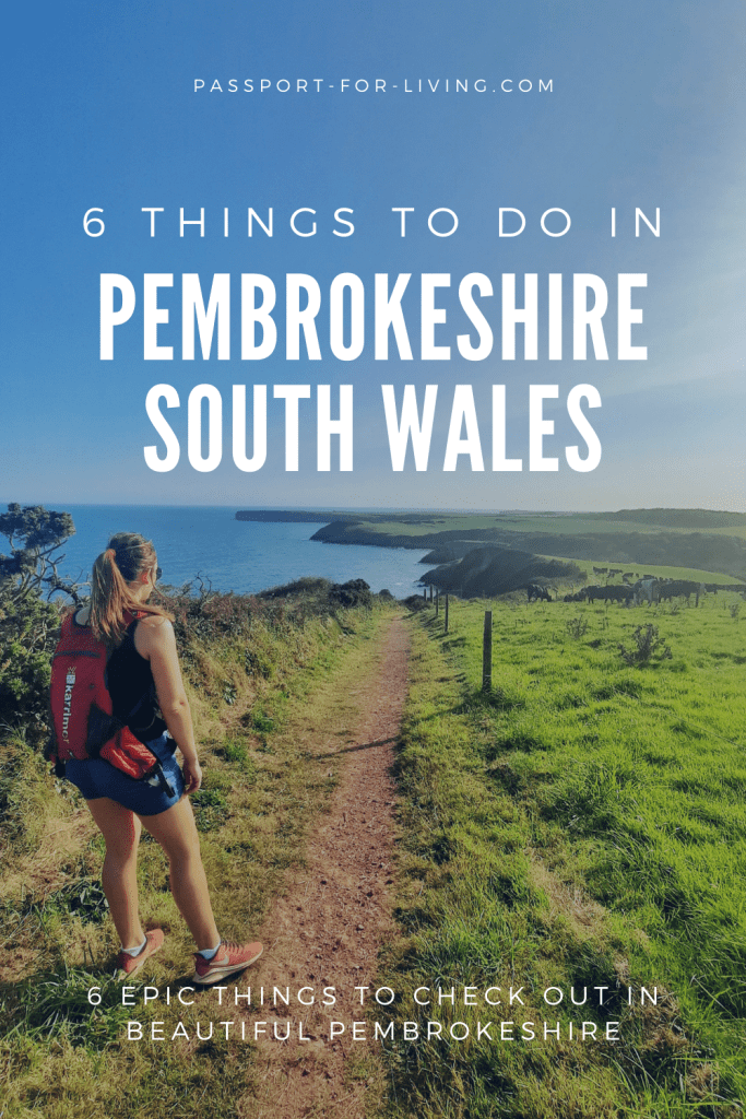 6 Epic Things to do in Pembrokeshire, Wales
