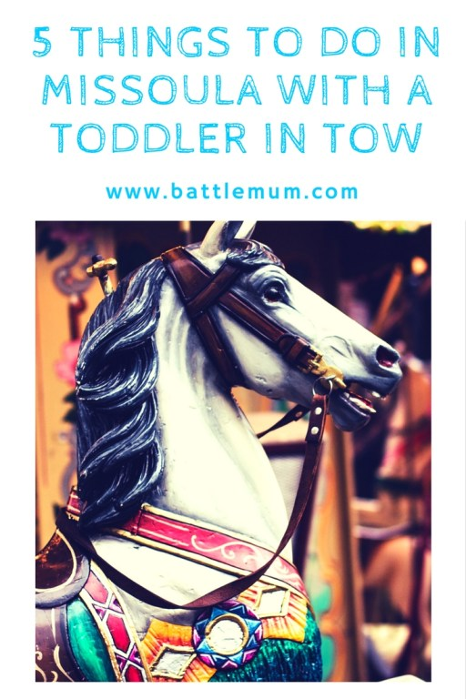 Missoula with a toddler - pinterest graphic