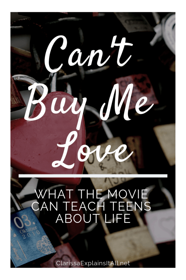 What Can The Movie Can't Buy Me Love Teach Teens About Life?