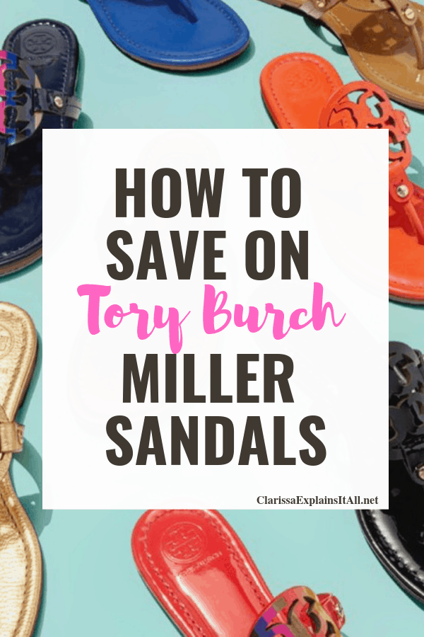 17b9c1ad4 How To Save Money On My Favorite Tory Burch Miller Sandals