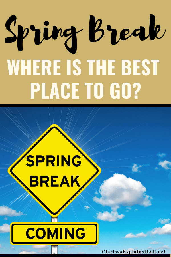 Spring break season is here and with somany destinations it can be overwhelming. Let me show you where is the best place tospend spring break.