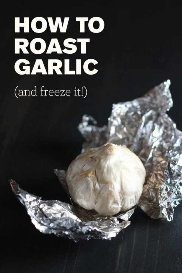 Roast garlic in bulk and freeze it for use in recipes later! | https://passtheplants.com