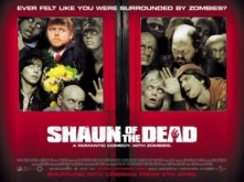 """Shaun of the Dead"": A bloke named Shaun (Simon Pegg) tries to survive a zombie apocalypse while making sure his best friend, mom and girlfriend do too. (2004)"
