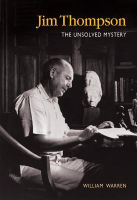 Copertina dell'ultima edizione del libro William Warren 'Jim Thompson: the unsolved mystery'