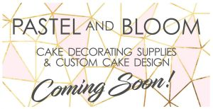 Greensborough Cake Decorating Centre now Pastel and Bloom
