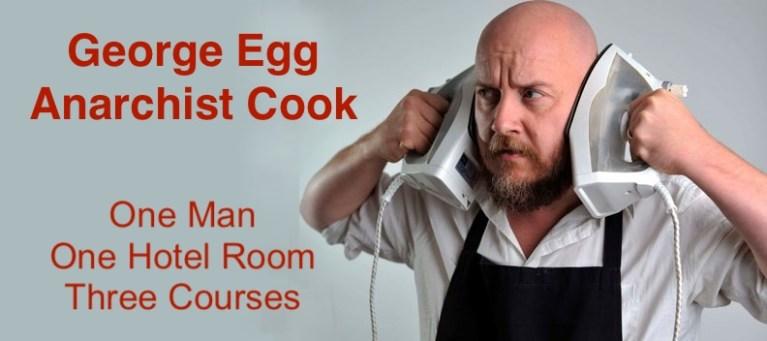 George Egg Anarchist Cook