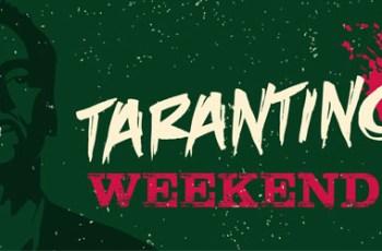Taratino Weekend