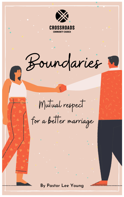 Boundaries: Building Mutual Respect for a Better Marriage