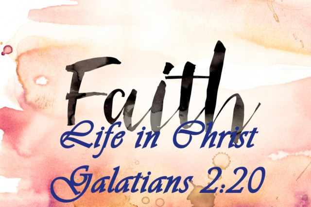 Faith Life in Christ