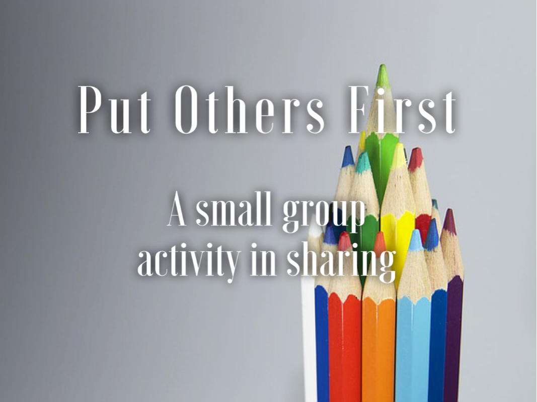 Put Others First: A Small Group Activity