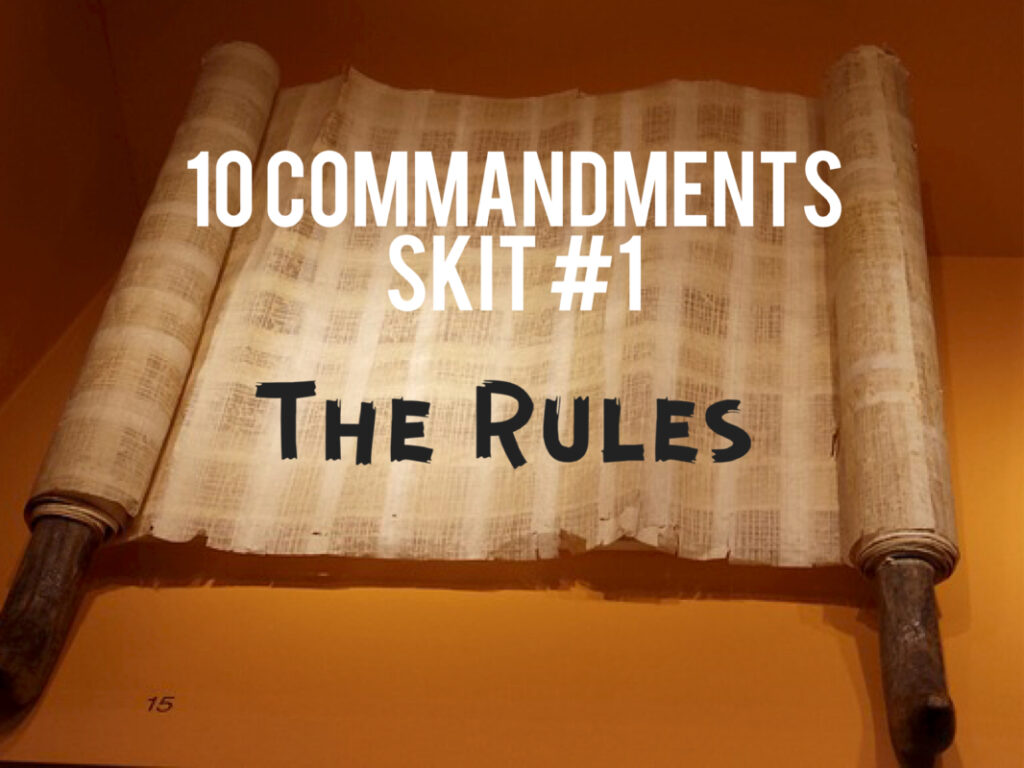10 commandment skit 1